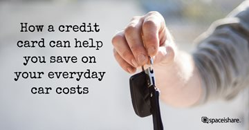 How a credit card can help you save on your everyday car costs